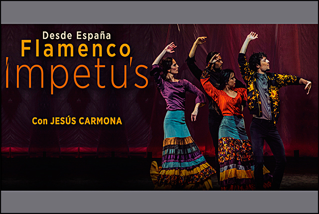 BALLET FLAMENCO JESÚS CARMONA presenta IMPETU'S