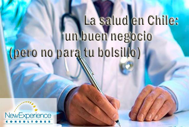 La salud en Chile: un buen negocio (pero no para tu bolsillo)